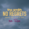 The Smith – No Regrets